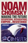 Making the Future: Occupations, Interventions, Empire and Resistance