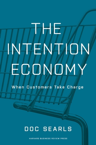 The Intention Economy by Doc Searls