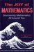 The Joy of Mathematics: Discovering Mathematics All Around You