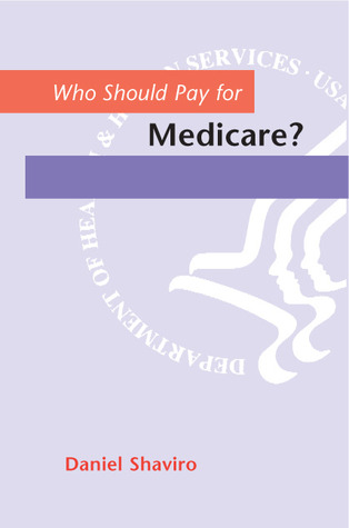Who Should Pay for Medicare?