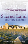 Sacred Land: Decoding the hidden history of Britain