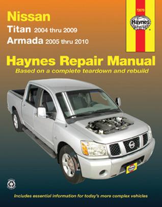 Haynes Repair Manual: Nissan Titan models 2004-2009 and Armada 2005-2010