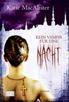 Kein Vampir für eine Nacht by Katie MacAlister
