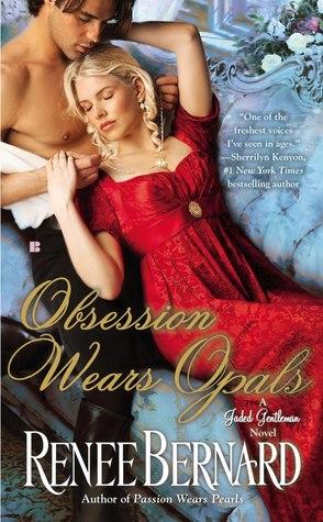 Obsession Wears Opals by Renee Bernard