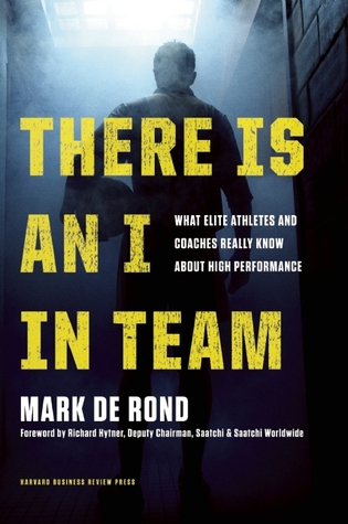 There is an I in Team: Unexpected Lessons for Business from Sports