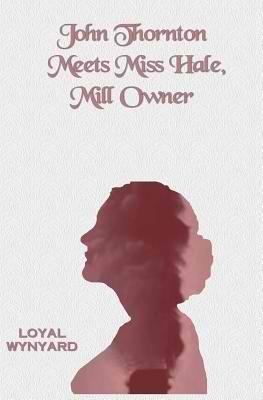 john-thornton-meets-miss-hale-mill-owner