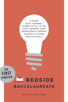 The Bedside Baccalaureate: The First Semester: A Handy Daily Cerebral Primer to Fill in the Gaps, Refresh Your Knowledge  Impress Yourself  Other Intellectuals