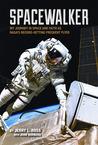 Spacewalker: My J...