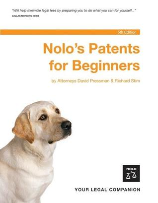 Nolo's Patents For Beginners, 5th Edition by David Pressman