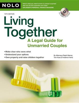 Living Together A Legal Guide For Unmarried Couples By Toni Lynne Ihara