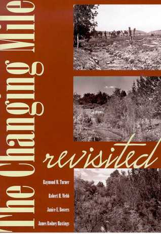the-changing-mile-revisited-an-ecological-study-of-vegetation-change-with-time-in-the-lower-mile-of-an-arid-and-semiarid-region