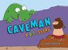 Caveman, A B.C. Story