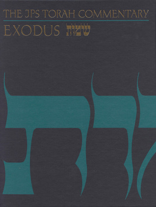Exodus: The Traditional Hebrew Text With the New Jps Translation (J P S Torah Commentary)