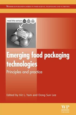 Emerging Food Packaging Technologies: Principles and Practice