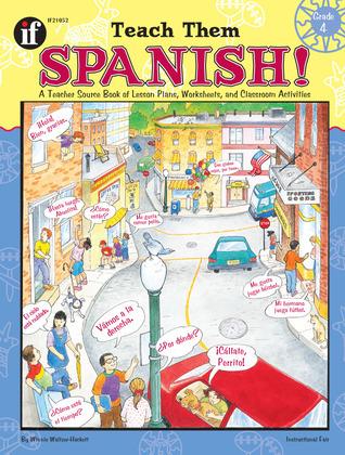Teach Them Spanish!, Grade 4