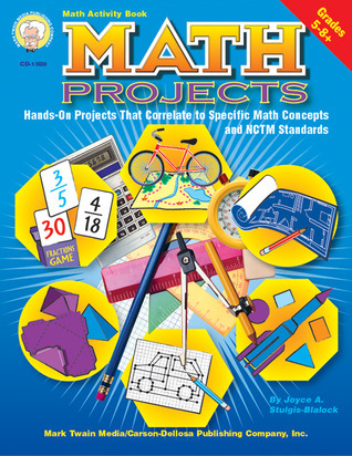 Math Projects: For Students in Grades 5 Through 8