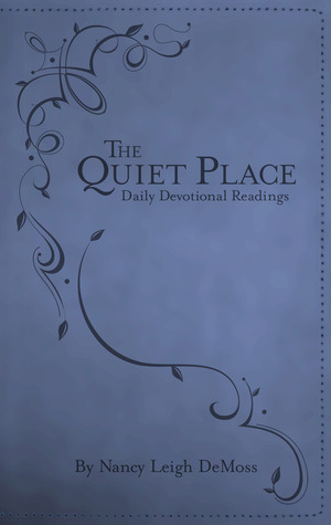 The Quiet Place: Daily Devotional Readings