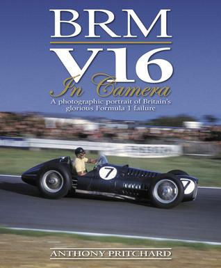 BRM V16 in Camera por Anthony Pritchard