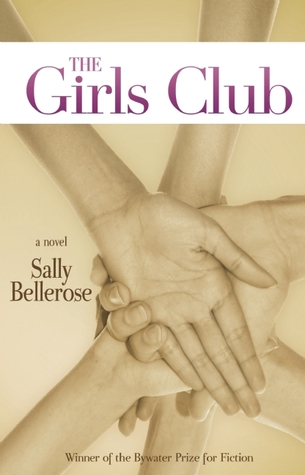 The Girls Club by Sally Bellerose