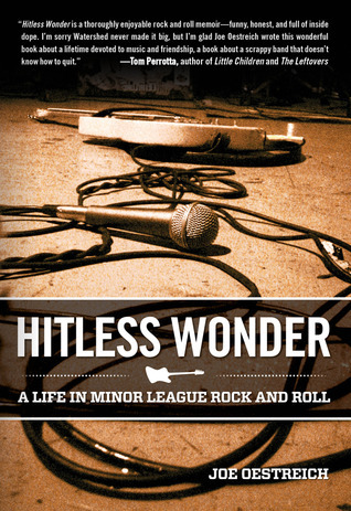 Hitless Wonder: A Life in Minor League Rock and Roll