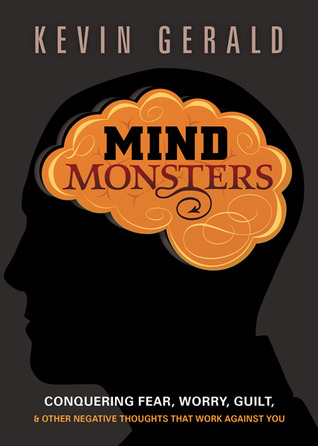 Mind Monsters by Kevin Gerald