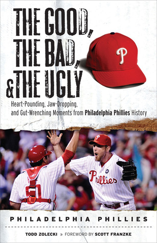 The Good, the Bad,  the Ugly by Todd Zolecki