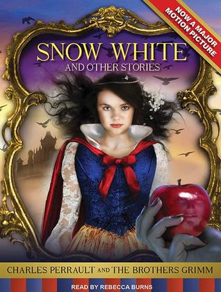 Snow White and Other Stories by Jacob Grimm