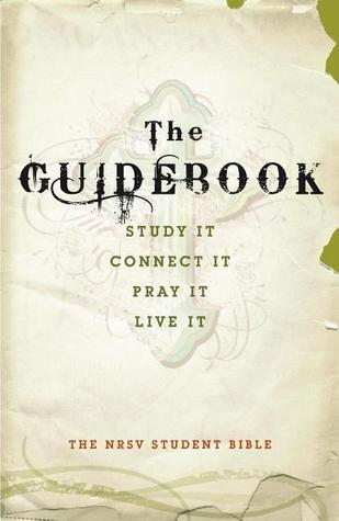 The Guidebook: The NRSV Student Bible