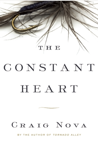 The Constant Heart by Craig Nova