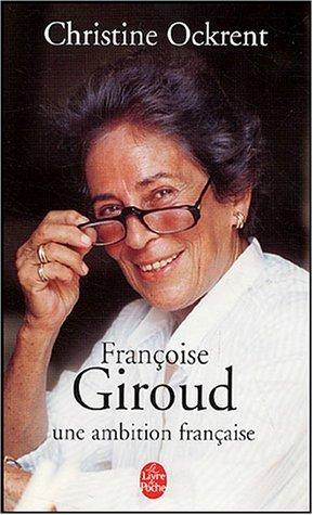 franoise-giroud-une-ambition-franaise