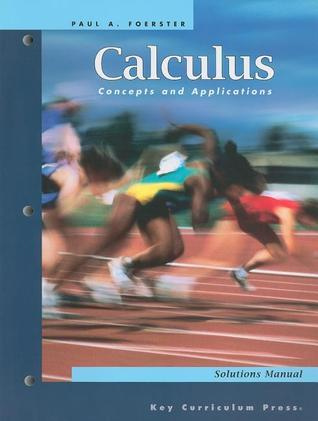 Calculus Concepts and Applications: Solutions Manual