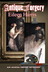 Antique Forgery by Eileen  Harris