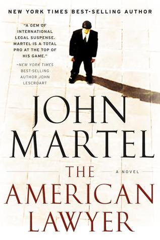 The American Lawyer: A Novel