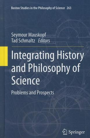 integrating-history-and-philosophy-of-science-problems-and-prospects-boston-studies-in-the-philosophy-of-science