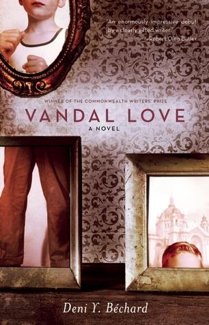 Vandal Love by Deni Ellis Béchard