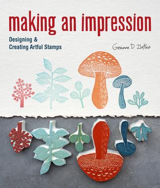 Making an Impression: Designing Creating Artful Stamps