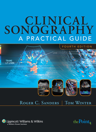 Clinical Sonography: A Practical Guide por Roger C. Sanders 978-0781748698 EPUB FB2
