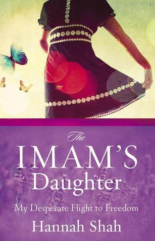 The Imam's Daughter: My Desperate Flight to Freedom