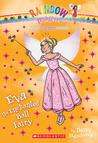 Eva the Enchanted Ball Fairy (Rainbow Magic: Princess Fairies #7)