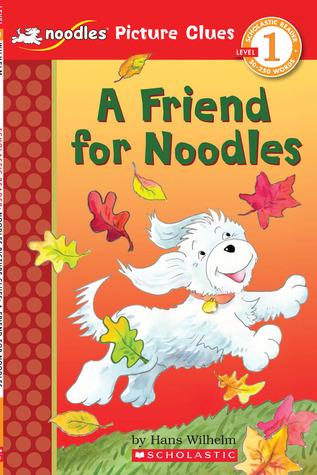A Friend for Noodles (Scholastic Reader Picture Clue, Level 1: Noodles)
