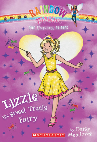 Lizzie the Sweet Treats Fairy (Rainbow Magic: Princess Fairies #5)