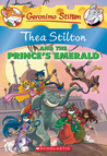 Thea Stilton and the Prince's Emerald (Thea Stilton #12)