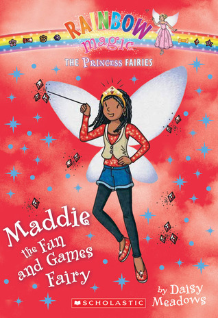Maddie the Fun and Games Fairy (Rainbow Magic: Princess Fairies #6)