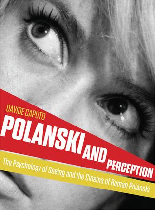 Polanski and Perception by Davide Caputo