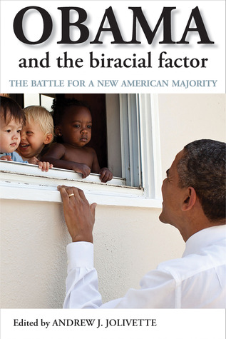 obama-and-the-biracial-factor-the-battle-for-a-new-american-majority