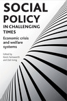 Social Policy in Challenging Times: Economic Crisis and Welfare Systems