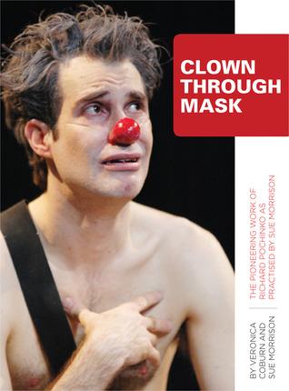 Clown Through Mask by Veronica Coburn