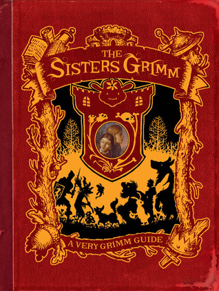 The Sisters Grimm: A Very Grimm Guide