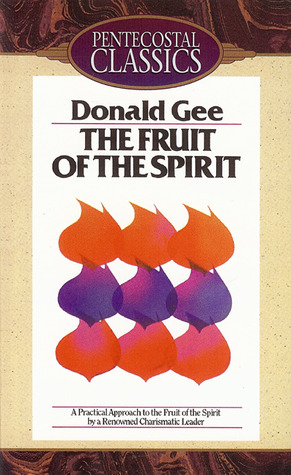 The Fruit Of The Spirit By Donald Gee