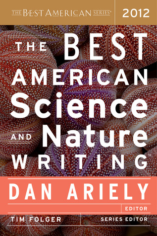the-best-american-science-and-nature-writing-2012